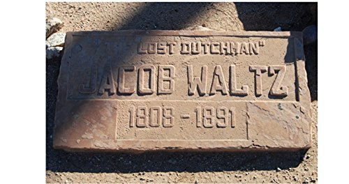 """The Lost Dutchman"" Jacob Waltz: The true story of the Lost Dutchman Mine (English Edition)"