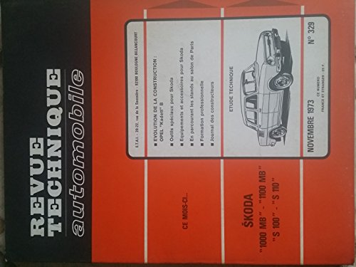 REVUE TECHNIQUE AUTOMOBILE N°329 NOVEMBRE 1973 par COLLECTIF