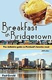 Title: Breakfast in Bridgetown The Definitive Guide to Po