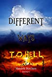 Different Ways To Hell (Band 1)