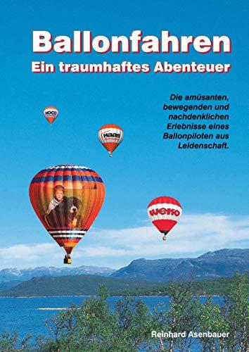 Ballonfahren: Ein traumhaftes Abenteuer