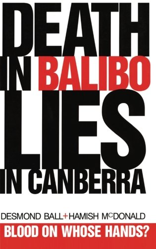 Death in Balibo, Lies in Canberra - Pod Pacific
