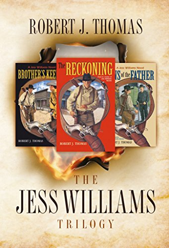 The Jess Williams Trilogy: The Reckoning / Brother's Keeper / Sins Of The Father (a Jess Williams Western Book 1) por Nancy Bach epub