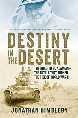 Destiny in the Desert - The Road to El Alamein: The Battle That Turned the Tide of World War II Test