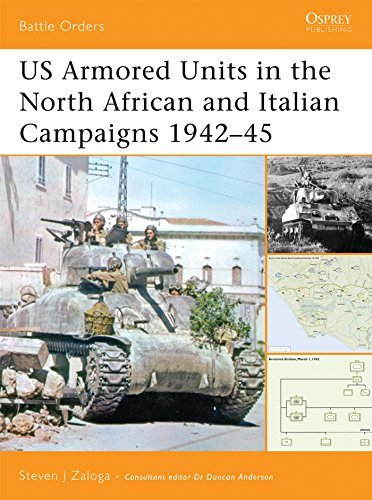 US Armored Units in the North Africa and Italian Campaigns 1942-45 (Battle Orders) by Steven J. Zaloga (2006-08-29)