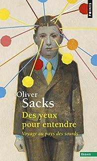 Des yeux pour entendre par Oliver Sacks