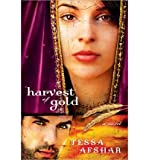 [(Harvest of Gold)] [Author: Tessa Afshar] published on (July, 2013)
