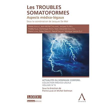 Les troubles somatoformes: Aspects médico-légaux (Hors collection)