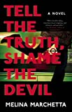 Front cover for the book Tell the Truth, Shame the Devil by Melina Marchetta