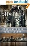 Shatter (Unbreakable Bonds Series Boo...