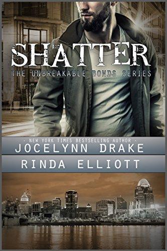 Shatter (Unbreakable Bonds Series Book 2) (English Edition) PDF Books