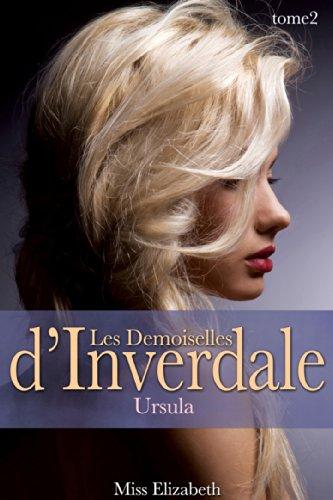 Roman rotique Les Demoiselles d'Inverdale -tome 2- Ursula