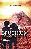 Bruchium. Riflessi di sabbia