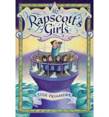 [ Ms. Rapscott's Girls Primavera, Elise ( Author ) ] { Hardcover } 2015