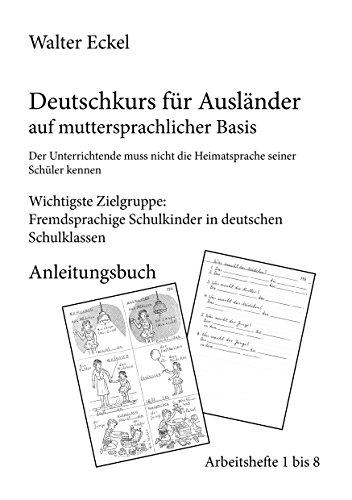 Download Deutschkurs für Ausländer auf muttersprachlicher Basis - Anleitungsbuch