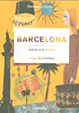Barcelona / hôtels / more-trilingue - ms (Hotels & More) [Idioma Inglés]