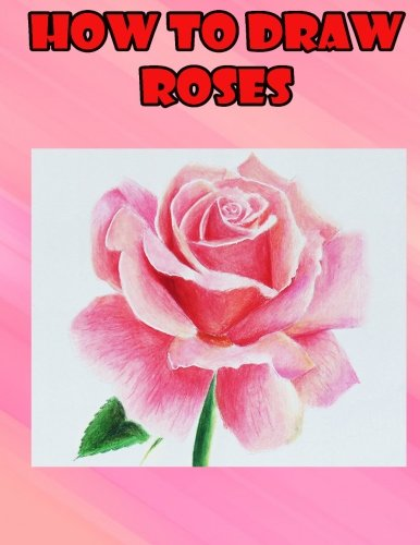 How To Draw Roses Easy Step By Step Guide For Kids On Drawing A