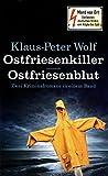 Ostfriesenkiller - Ostfriesenblut. Zwei Kriminalromane in einem Band