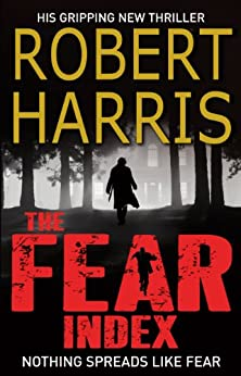 The Fear Index by [Harris, Robert]