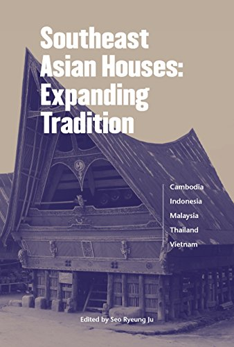 Southeast Asian Houses: Expanding Tradition (English Edition)