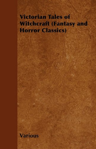 Victorian Tales of Witchcraft (Fantasy and Horror Classics) Cover Image