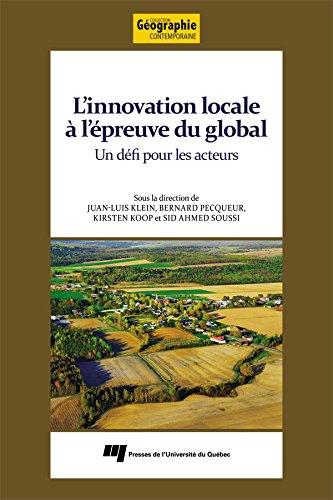 L'innovation locale à l'épreuve du global: Un défi pour les acteurs par Juan-Luis Klein