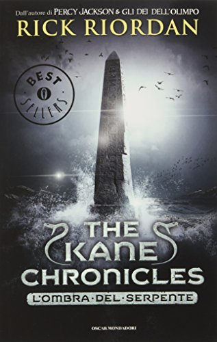 L'ombra del serpente. The Kane Chronicles: 3