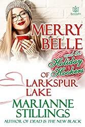Merry Belle and the Holiday Hookers of Larkspur Lake