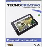 Tecnocreativo. Disegno & completo. Con schede disegno-Tecnologia. Con espansione online. Per la Scuola media. Con DVD-ROM