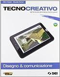 Tecnocreativo. Disegno & completo. Con schede disegno-Tecnologia. Per la Scuola media. Con DVD-ROM. Con espansione online