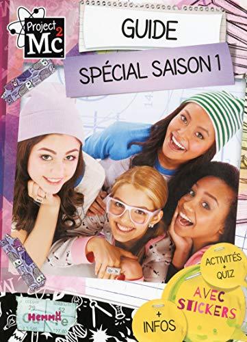 Project MC2 - Guide spécial saison 1