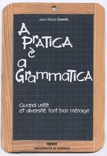 A practica è a grammatica
