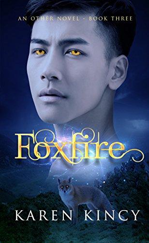 Foxfire (Other Book 3) (English Edition) (Foxfire 3)