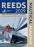 Reed Nautical Almanac 2009: Europäischer Atlantik/Nordsee: Von Skagen bis Gibraltar/Mit Azoren -