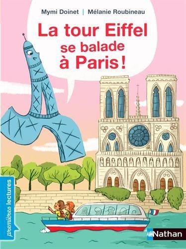 La tour Eiffel : La tour Eiffel se balade à Paris