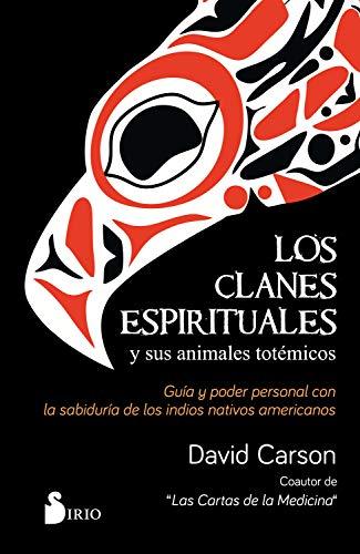Los clanes espirituales y sus animales totémicos eBook ...