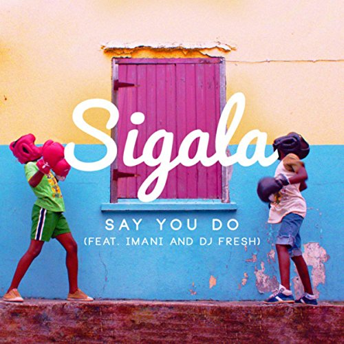 Say You Do (Radio Edit)