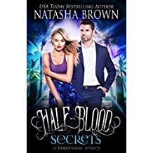 Half-Blood Secrets: A Paranormal Series (Half-Bloods Book 2) (English Edition)