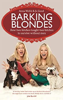 The Barking Blondes by [Webb, Anna, Good, Jo]