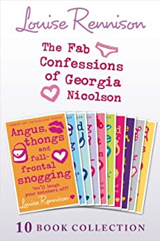 The Complete Fab Confessions of Georgia Nicolson: Books 1-10 by [Rennison, Louise]