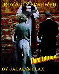 Royally Screwed Third Edition: Princess Diana Remembered