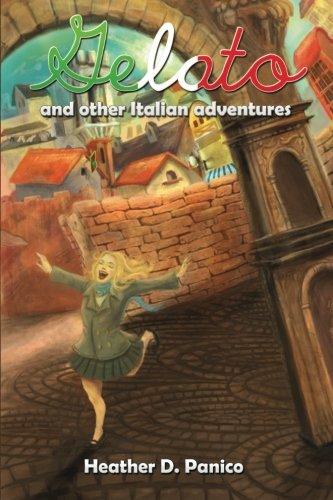 Gelato and Other Italian Adventures