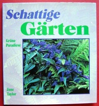 Schattige Gärten: Grüne Paradiese.