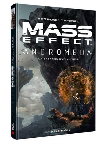 Mass Effect Andromeda : la Création d'un univers - Artbook officiel