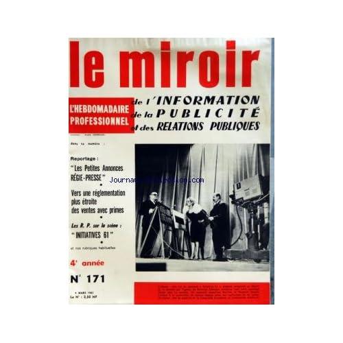 MIROIR DE L'INFORMATION DE LA PUBLICITE ET DES RELATIONS PUBLIQUES (LE) [No 171] du 04/03/1961