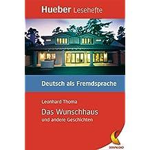 Das Wunschhaus und andere Geschichten: Deutsch als Fremdsprache / EPUB-Download