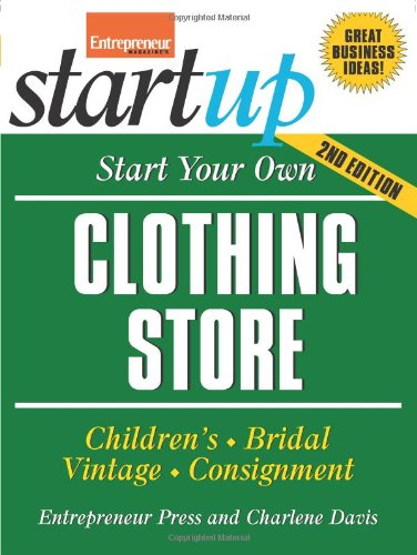 Start Your Own Clothing Store and More (Startup)