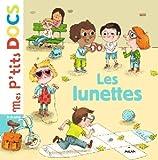 Telecharger Livres Les lunettes (PDF,EPUB,MOBI) gratuits en Francaise