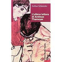 L'ultima lettera di Andreas Thameyer