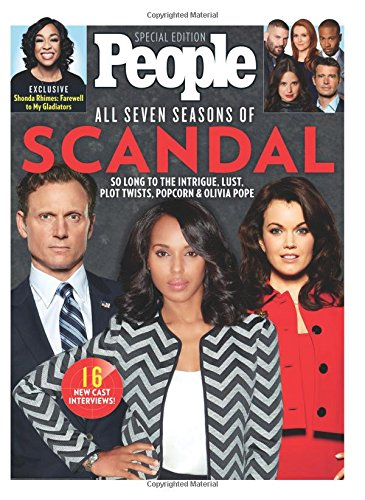PEOPLE All Seven Seasons of Scandal: So Long to the Intrigue, Lust, Plot Twists, Popcorn & Olivia Pope por The Editors of PEOPLE